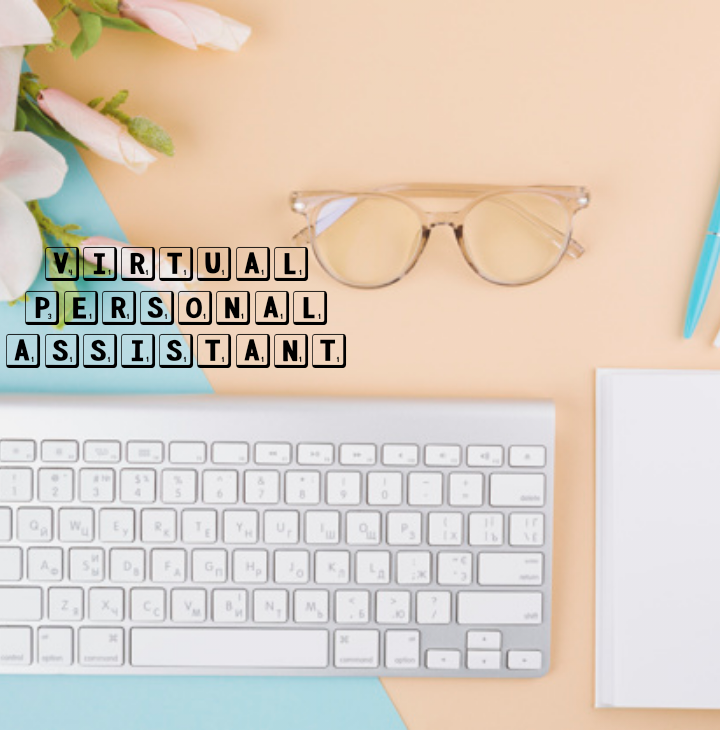 I will be your Professional Personal Virtual Assistant