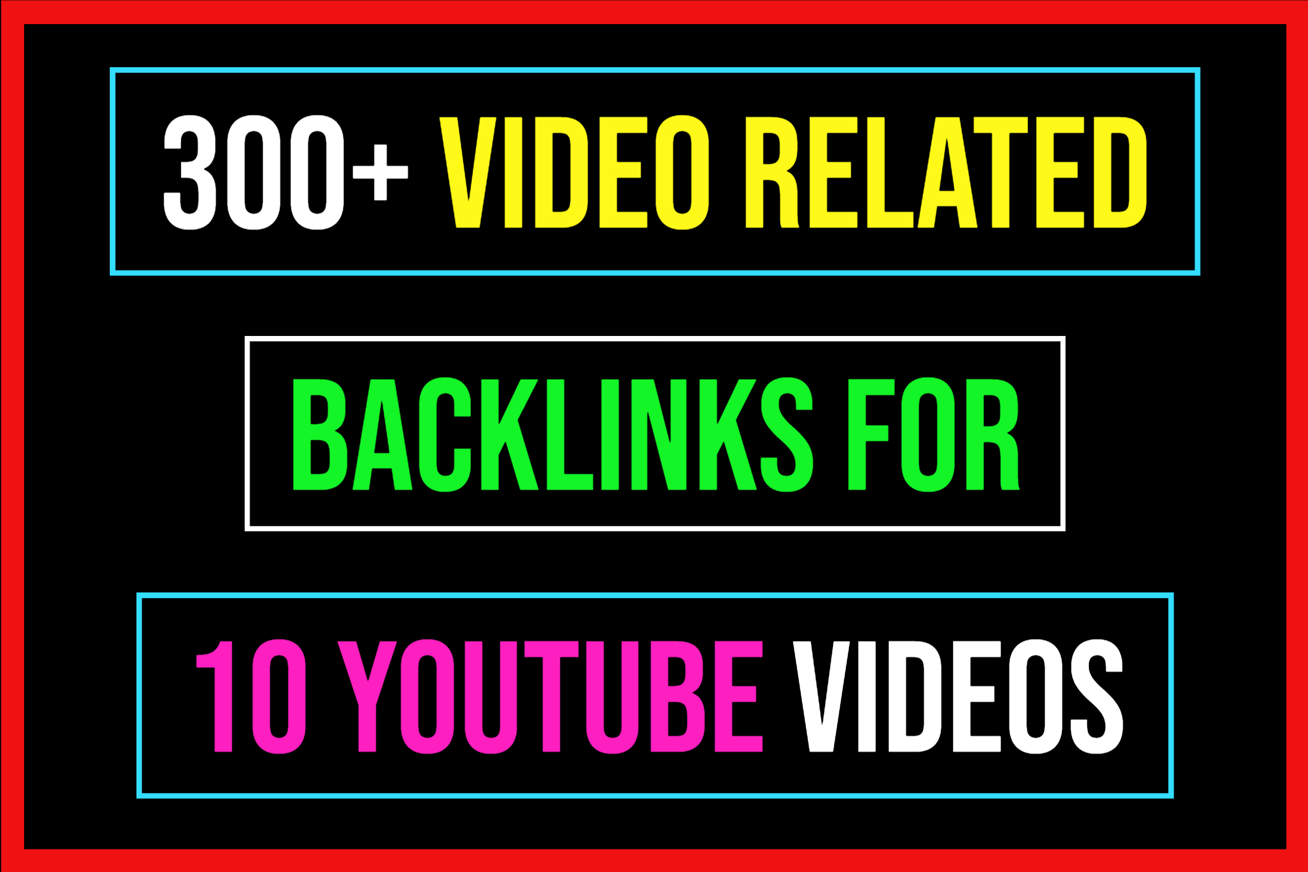Create 300+ YouTube Video Related Backlinks To Get Rank On YouTube