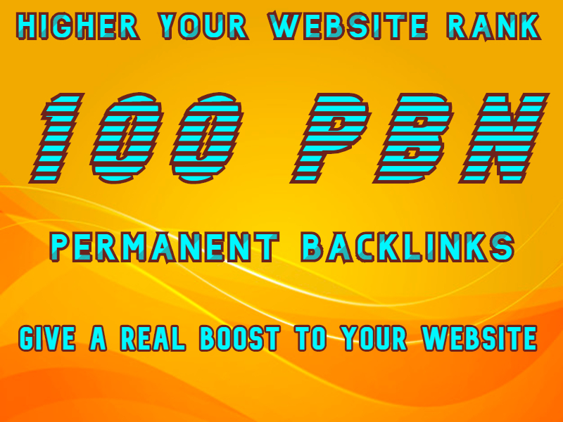 100 PBN Backlinks to Boost your Website