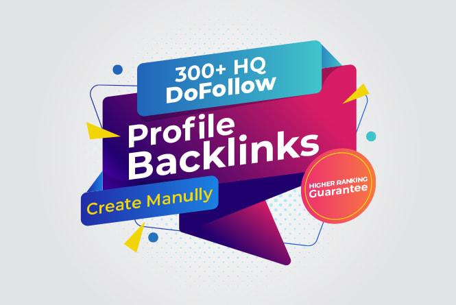 Do 300 HQ profile backlinks manually for seo link building