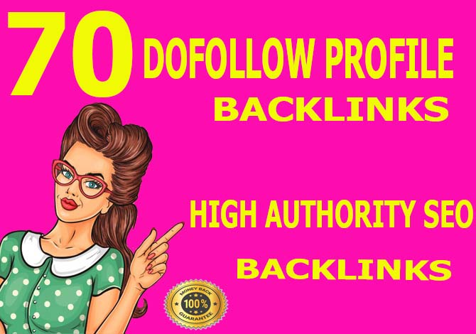 Carete manually 70 Dofollow Profile Backlinks