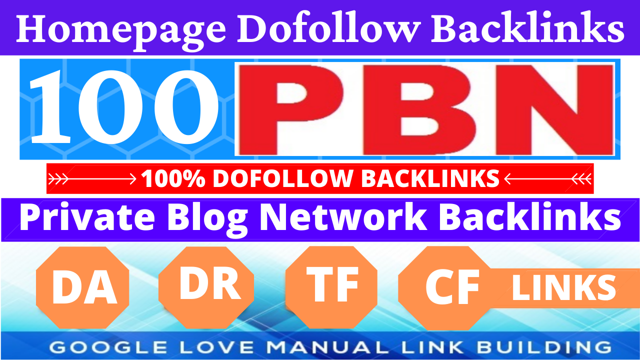 Permanent 100 Homepage PBN Backlinks All Dofollow High Quality Backlinks with unique websites