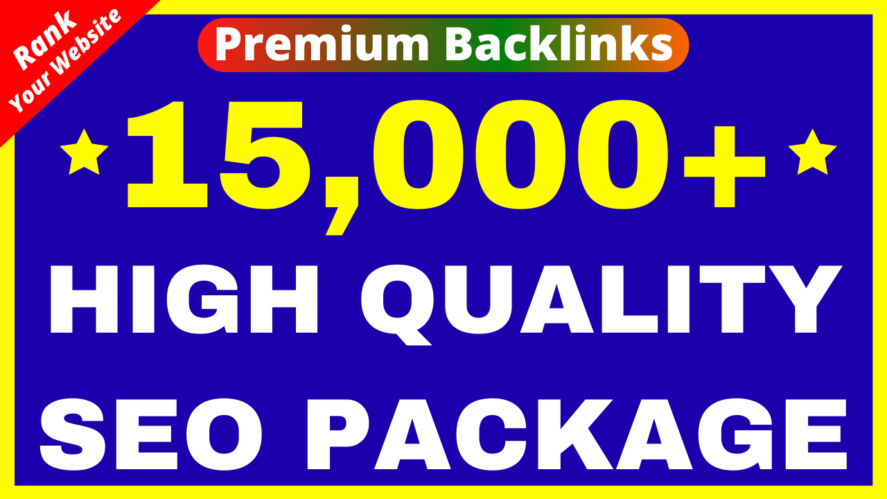 15000+ Premium Dofollow Backlinks Guaranteed Google 1st Page Ranking Profile Web2 Edu Guest Post Etc