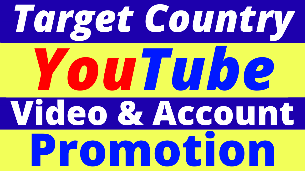 Best YouTube Video Promotion From USA & Targeted All Country Good Quality Service
