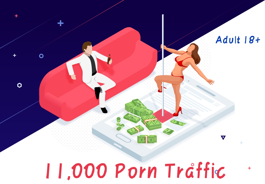Get 11,000 porn site Traffic To Your Adult Sites