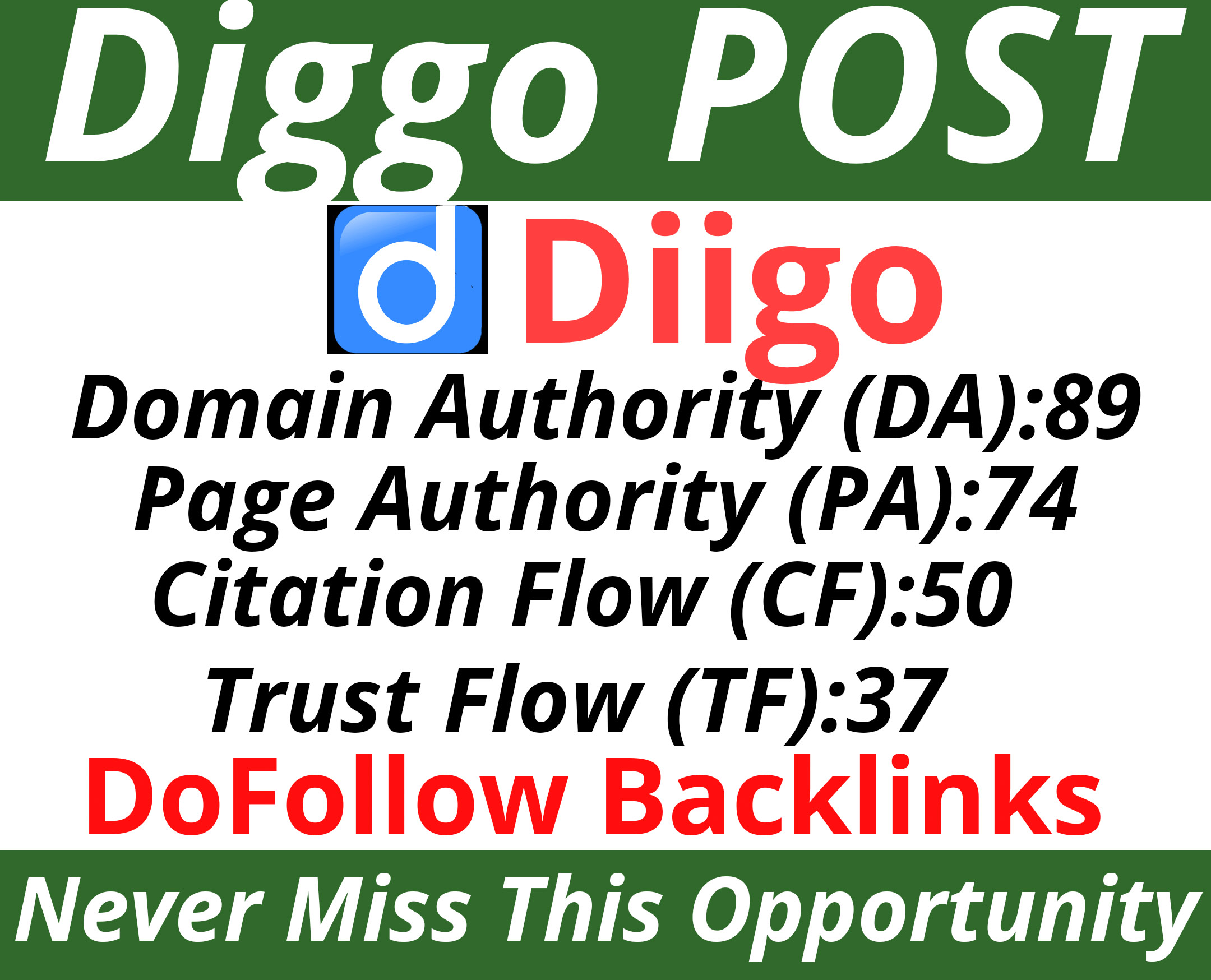 Write and Publish a Post on Diigo. com with Your Website link DA89 PA74
