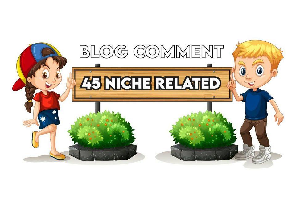 I will create 45 niche reletad blog comments