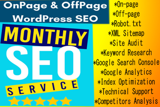 I will provide Top Monthly SEO Service high ranking in google