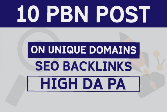 10 PBN Post ON Unique Domains High DA PA Seo Backlinks