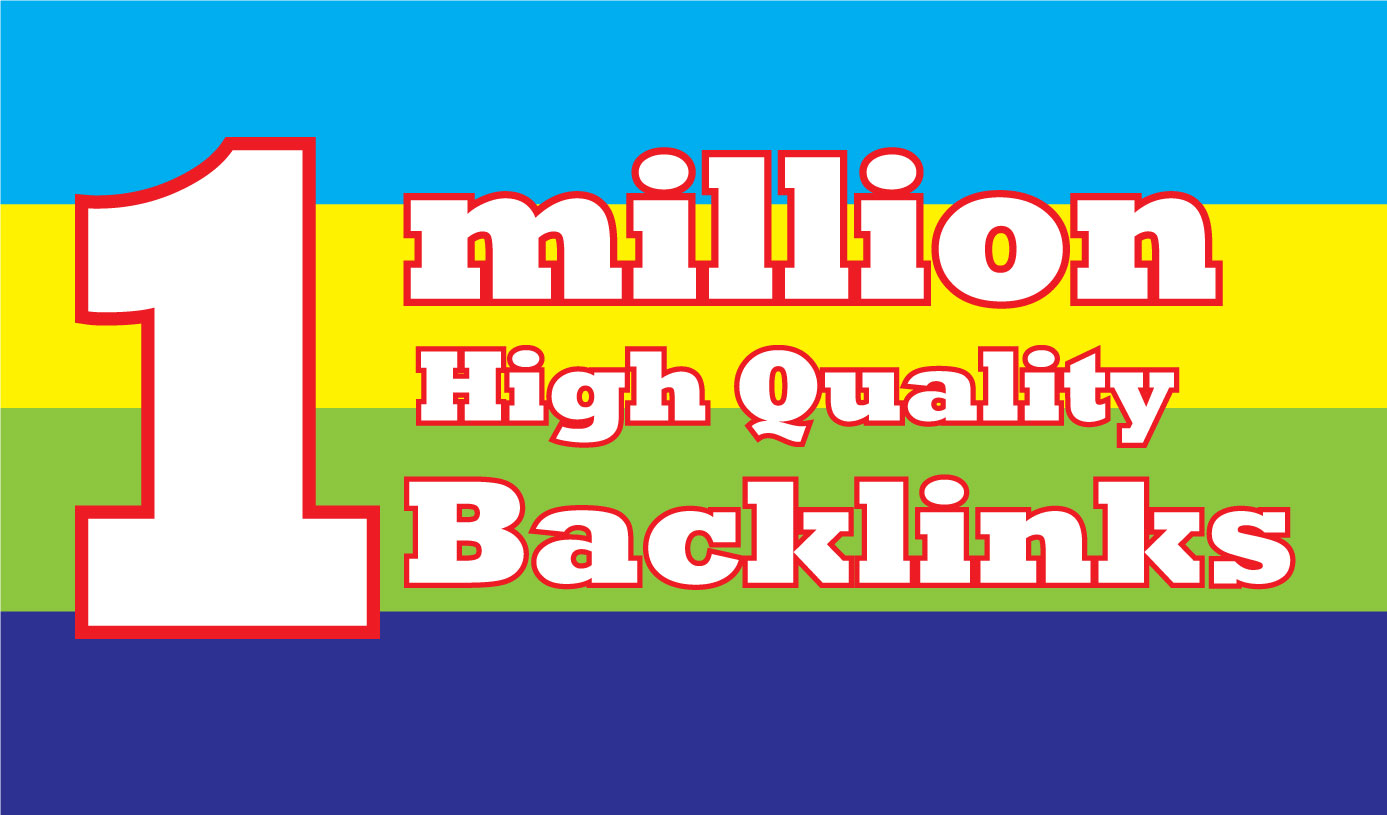 I will create 1 million high quality seo backlinks for fastest ranking