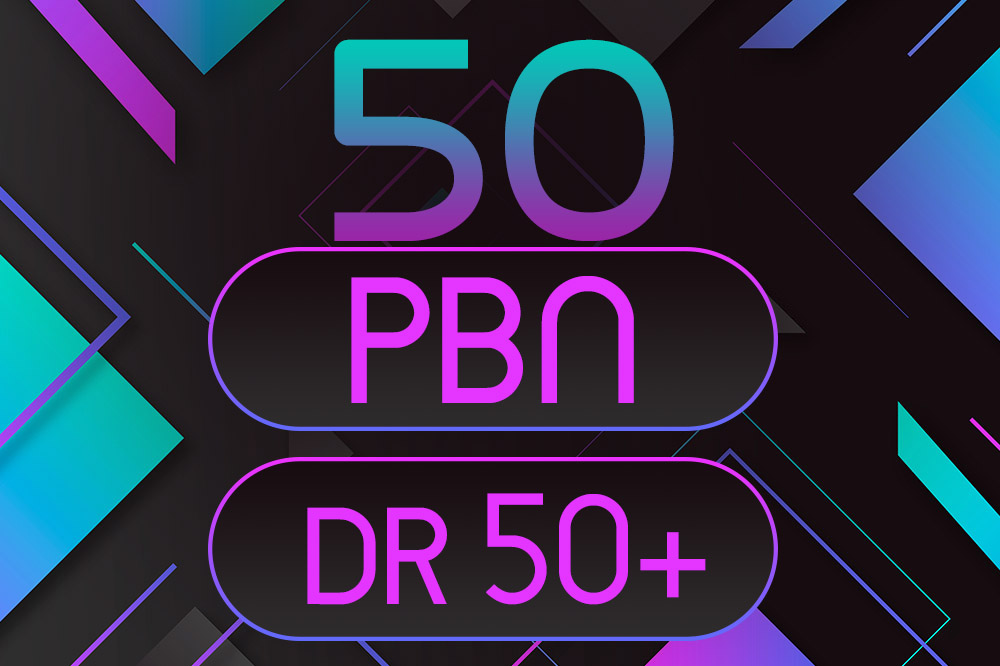 GET 50 Powerful PBN Backlinks High Quality DR 50+ For TOP Google Rankings