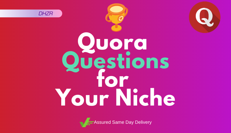 100+ Quora Questions related to Your Keyword/Website/Niche