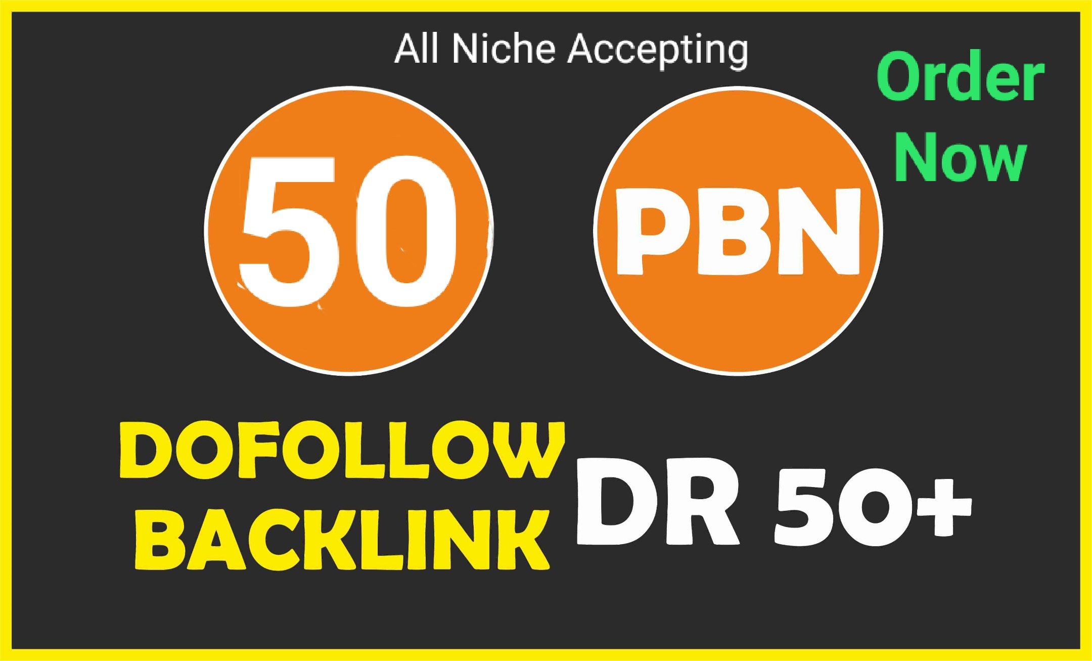 I will make 50 PBN DR50 Plus Dofollow PBN Backlinks