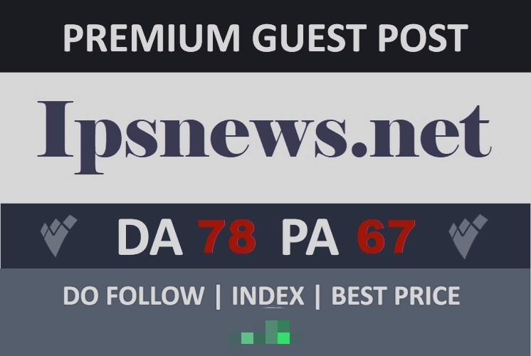 Do guest post ipsnewsl. net da 78 pa 67