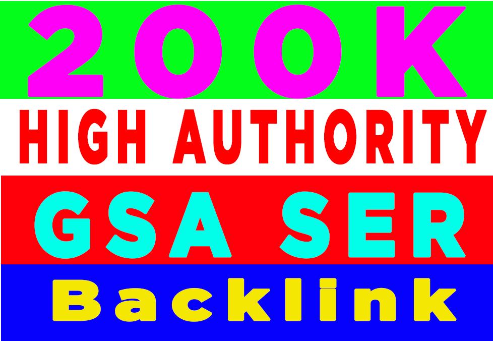 High Authority 200k GSA SER Backlink
