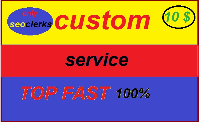 custom fast work service available