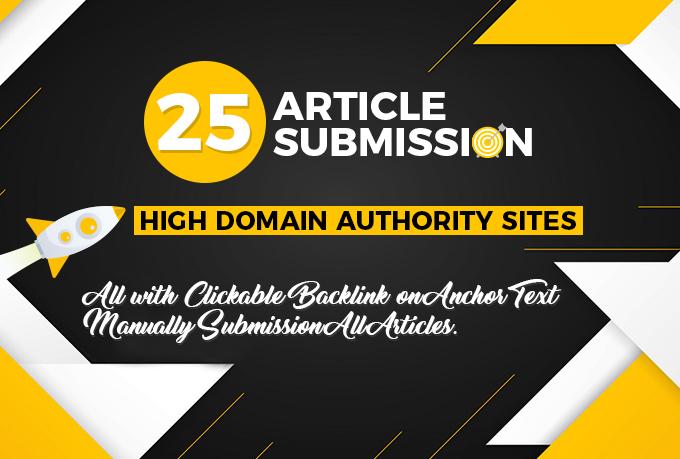 I will provide 25 article submission 35+ high DA PA