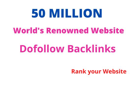 I will build 50 Million SEO dofollow backlinks for google top rankings