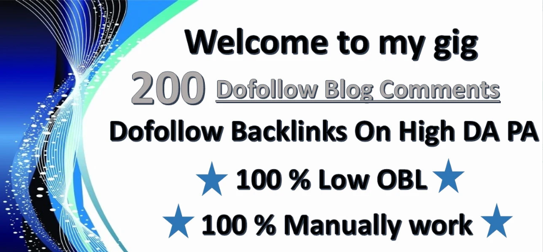 I will do 200 blog comments dofollow on high da pa