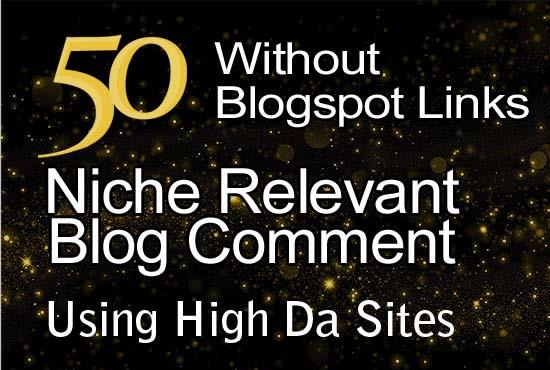 50 Niche Relevant Blog Comment On High DA Site Without Blogspot