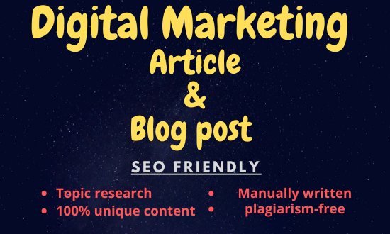 Write a unique Digital Marketing Article & Blog post for you