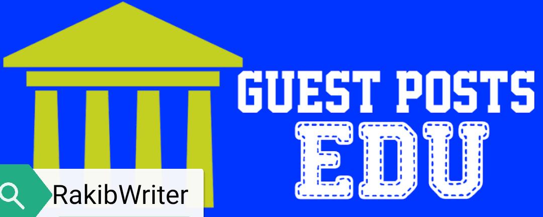 15 EDU Guest Post Published on Edu Website for Edu Backlinks