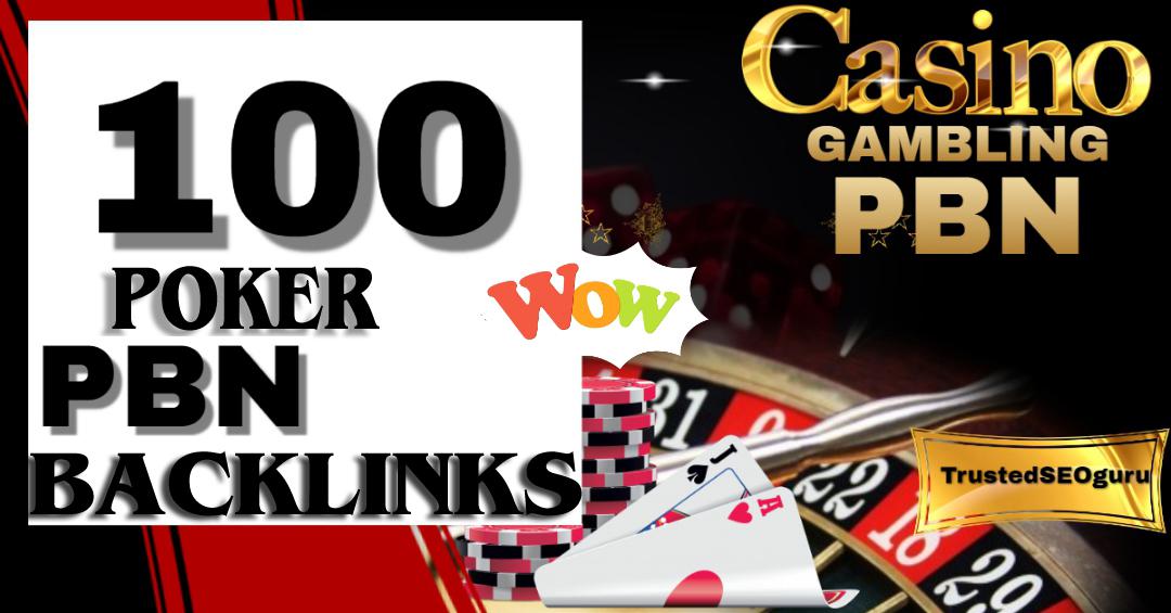 Big Offer 100 High Quality PBN Backlinks Casino,  Gambling,  Poker Related Websites