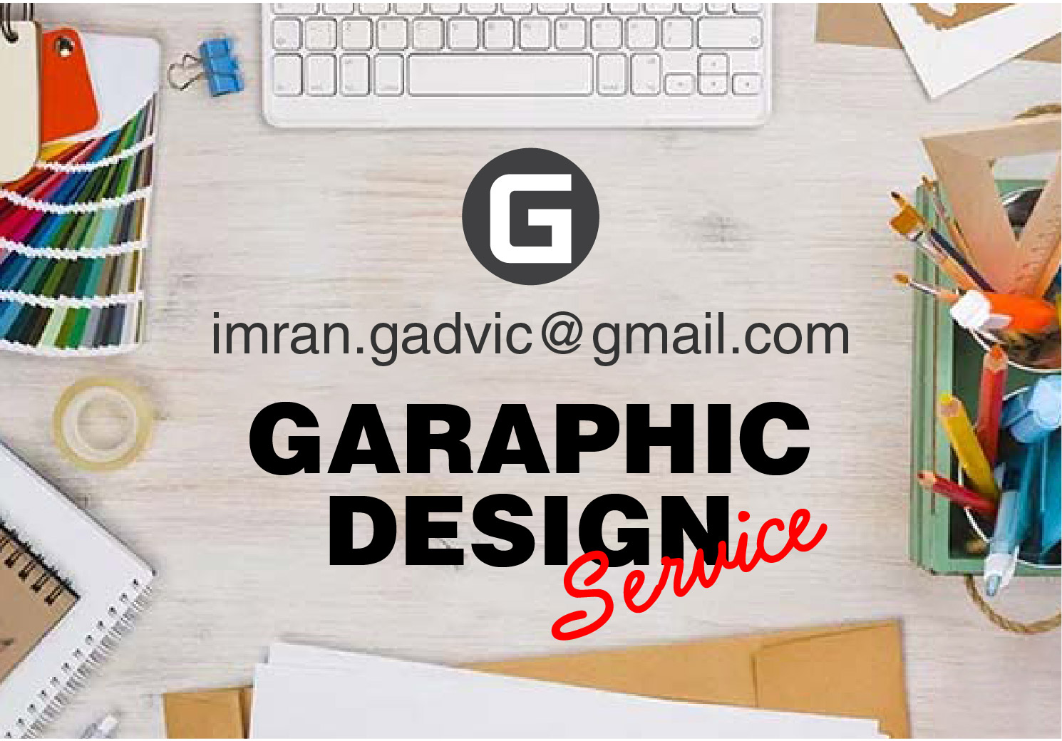 I can do any kind of Graphic Designing