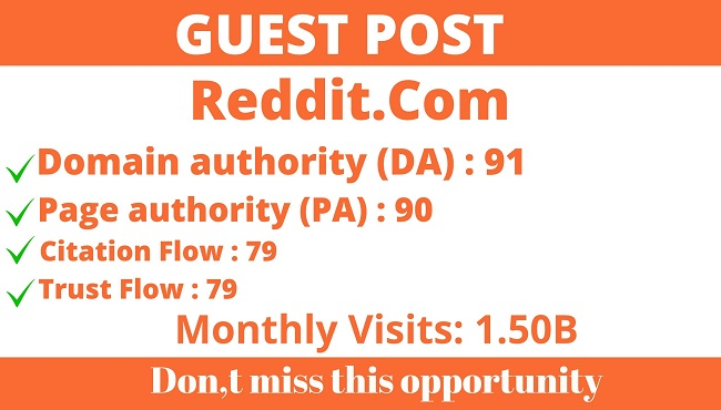 Write And Publish Guest Posts On DA91 Reddit- Reddit. Com