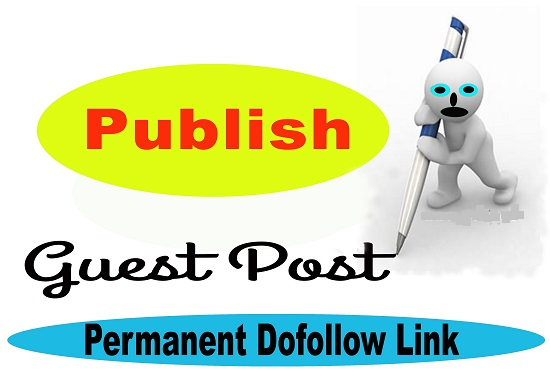 write and publish guest on high DA50+ Dofollow backlinks