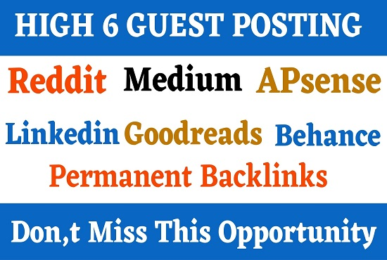 Write And Publish 6 Guest Posts On DA90+ Website Permanent Backlinks