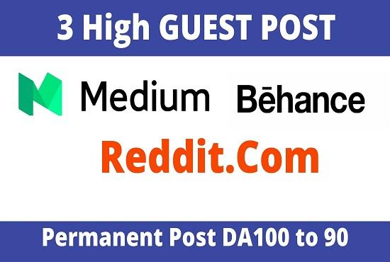 DA92+ Publish 3 Guest Post On Medium,  Reddit,  Behance
