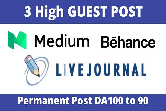 DA92+ Publish 3 Guest Post On Medium,  Behance,  Livejournal