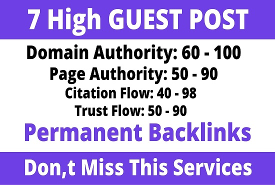 Publish 7 Guest Post On DA60+ High Authority Sites