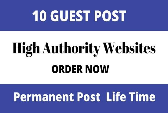Publish 10 unique guest blog posts on High DA43 - DA96 websites