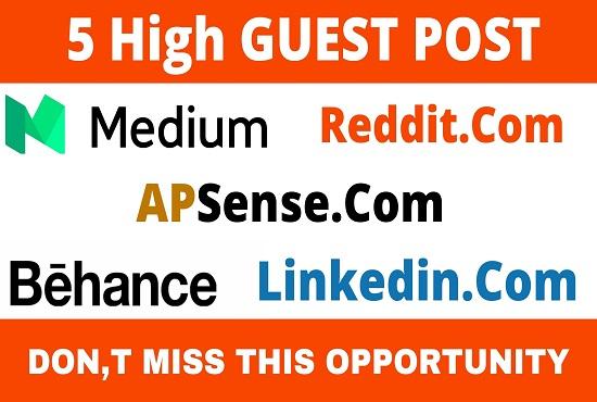 DA90+ publish 5 guest posts on medium,  reddit,  apsense,  behance,  linkedin