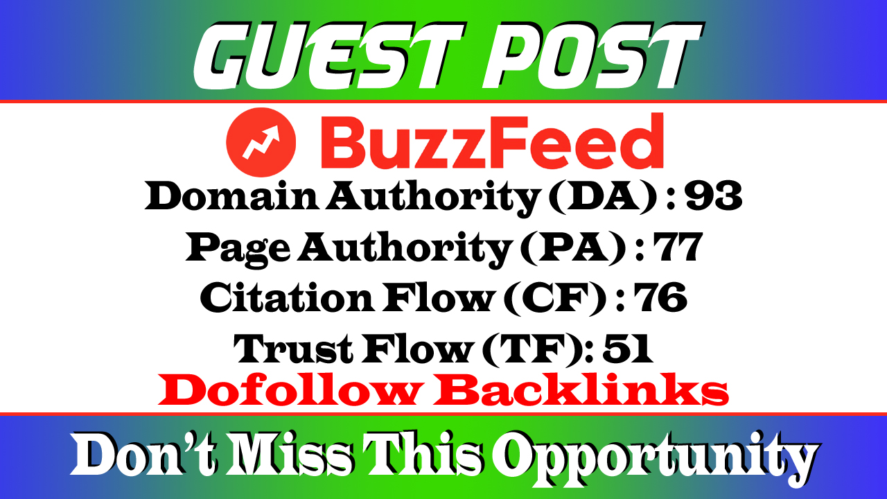 Write and Publish a Guest Post on BuzzFeed. com DA 93 Dof0llow Link