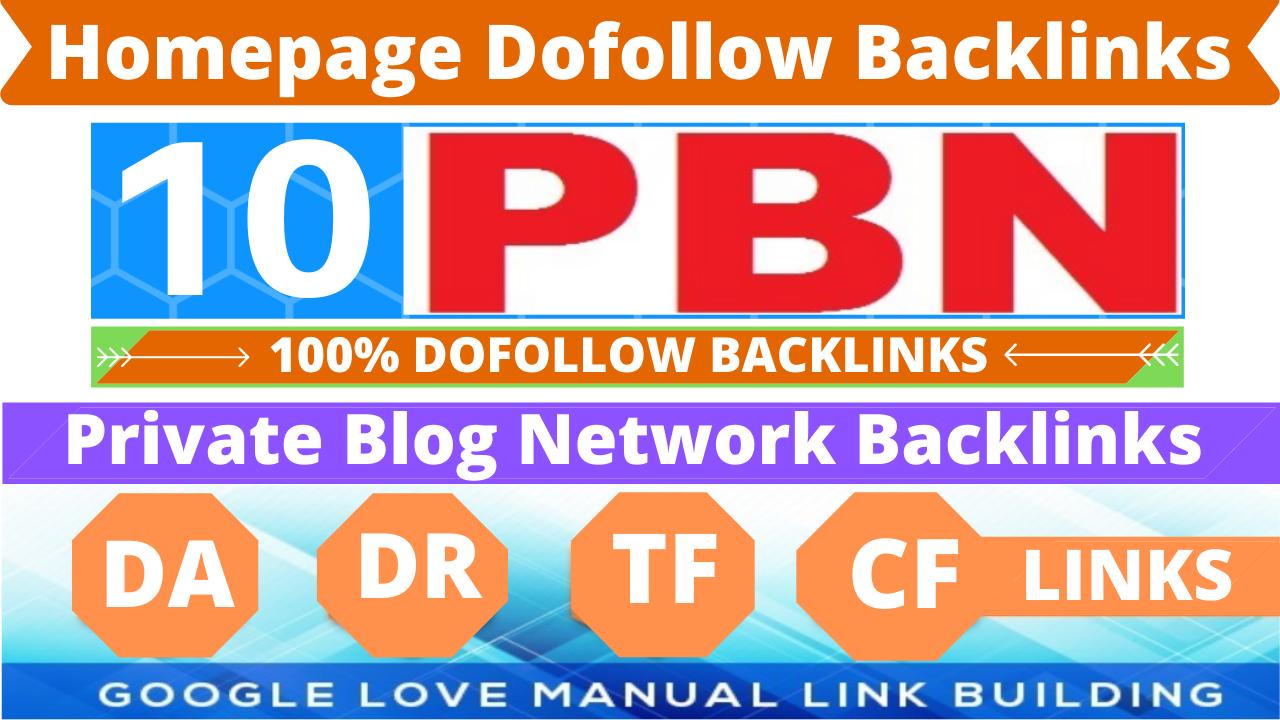 Build 10 High DA PA TF CF HomePage PBN Backlinks - Dofollow Quality Links