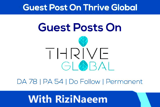 You Will Get a Guest Blog Article On ThriveGlobal With Back-Link