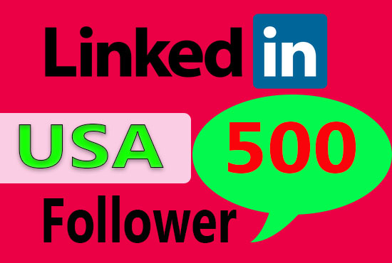 Give 500 USA LinkedIn follower to your Page or Profile