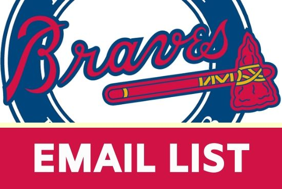 I will give you 1,000 Email List for atlanta braves fans