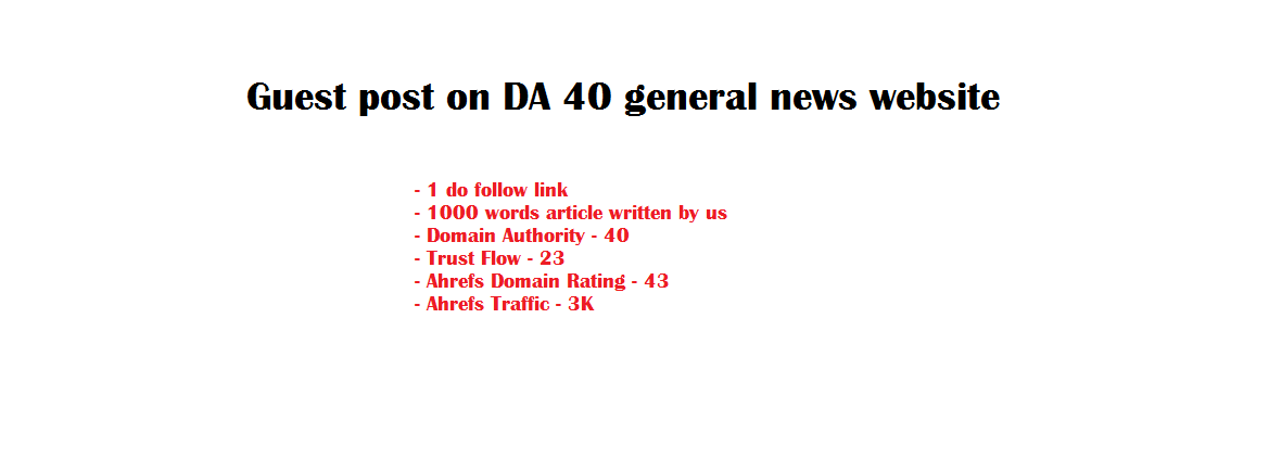Write and publish a guest article on DA 40 general news website