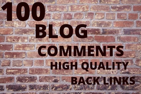 I will do 100 blog comments high quality backlinks
