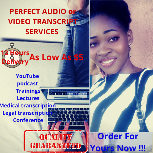 I will provide accurate Audio or Video transcription of 1 hour within 24 hours.