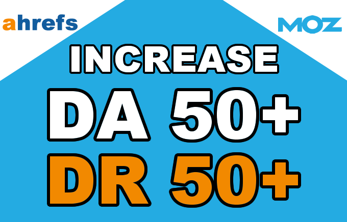 Increase Domain Authority and Rating DA DR to 50 plus