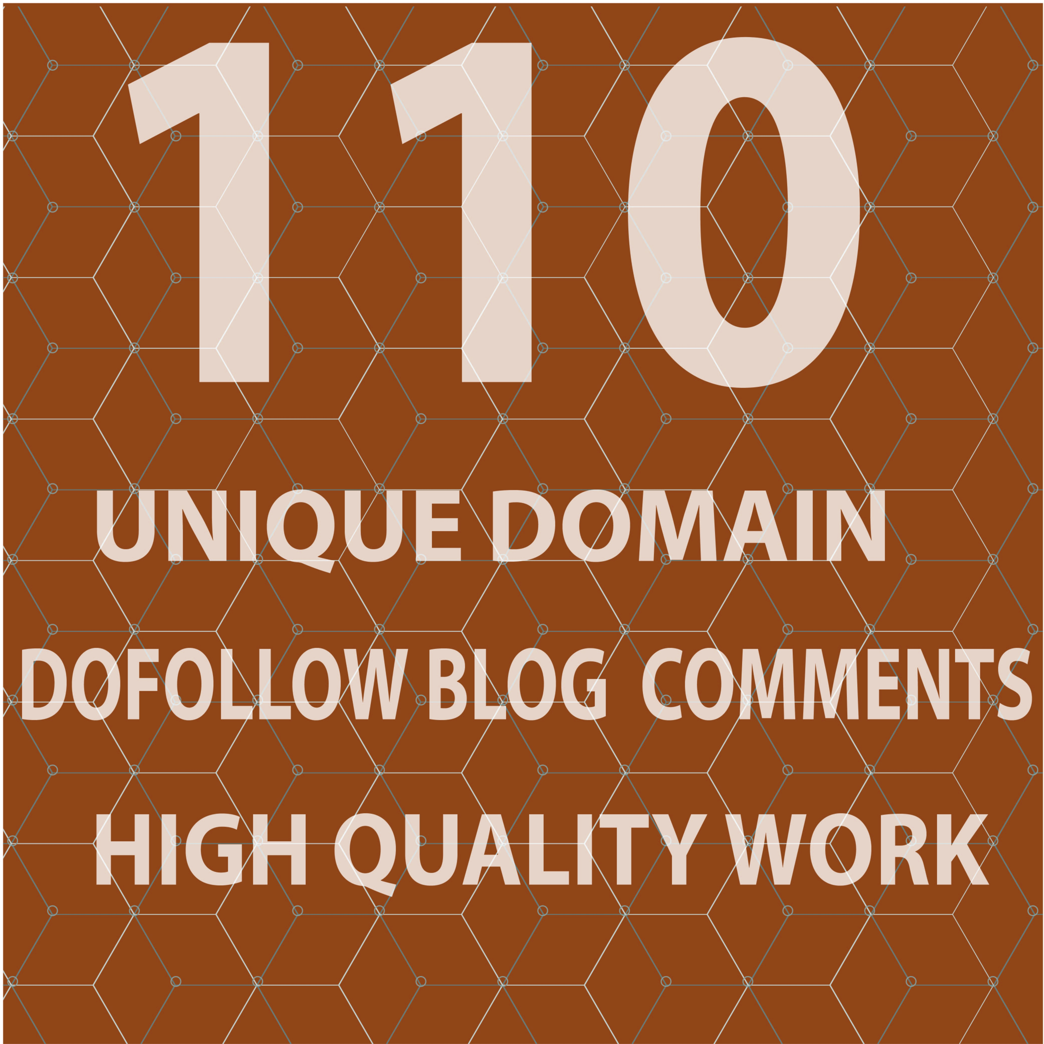Provide 110 unique domain dofollow blog comments backlinks with high da.