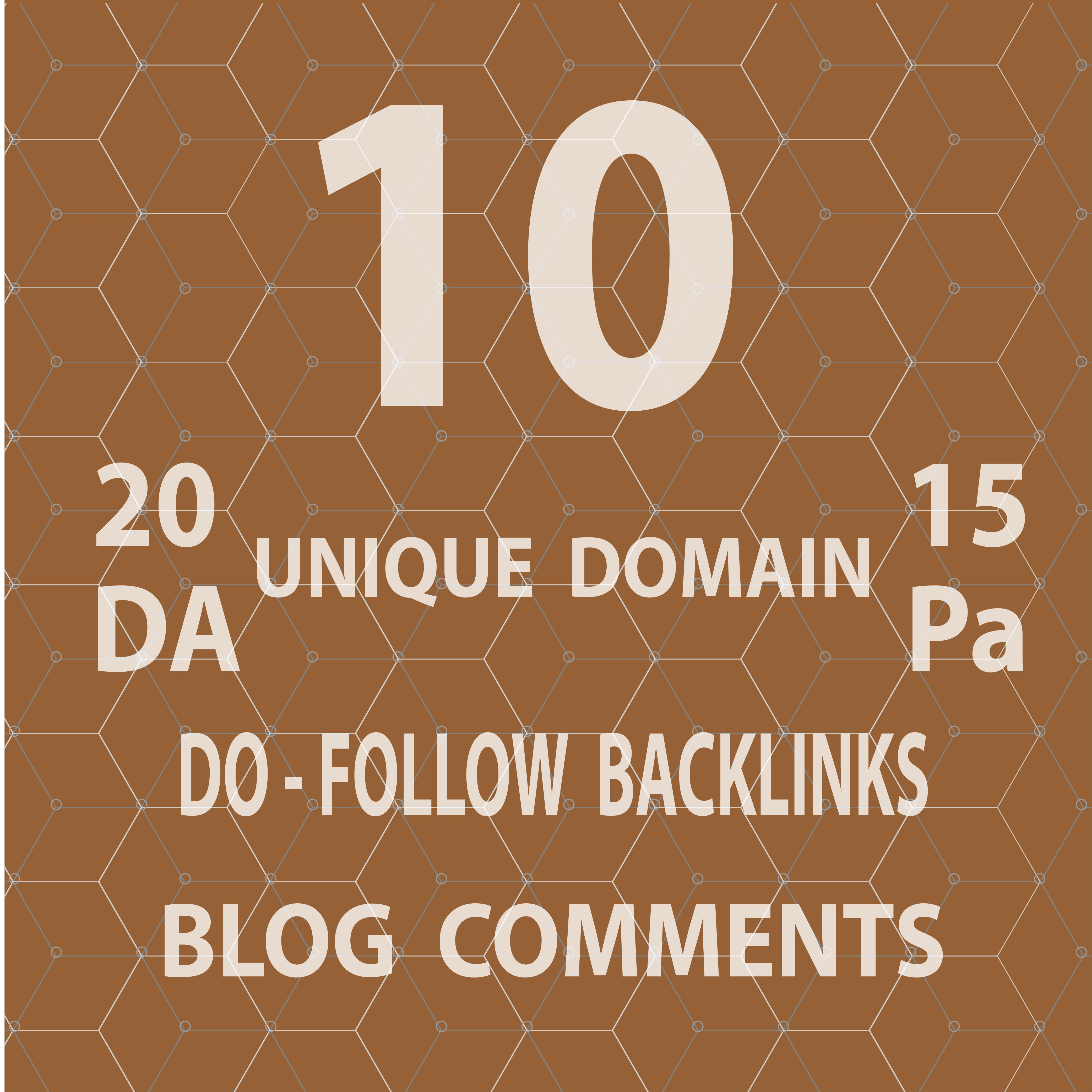provide 10 unqiue domain dofollow blog comments with high da pa