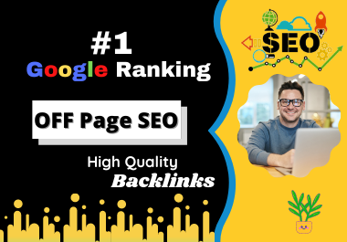 Monthly off page SEO service,  white hat High quality Backlinks