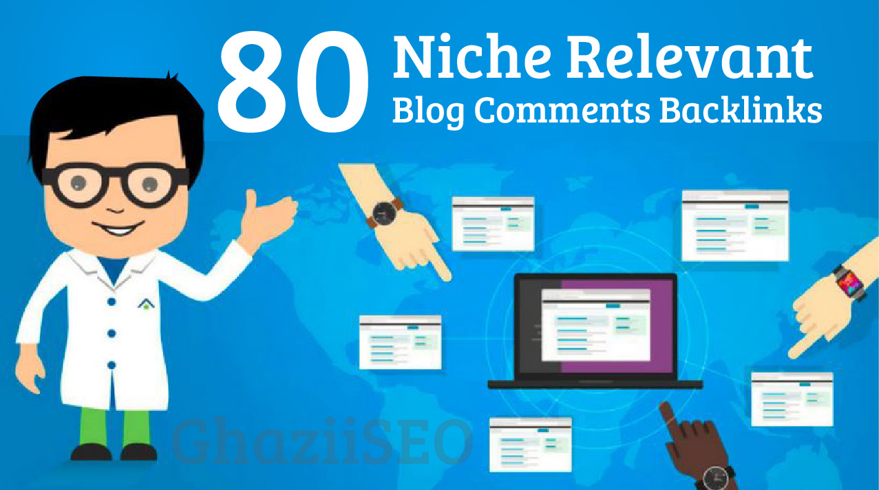do 80 niche relevant blog comments high quality backlinks
