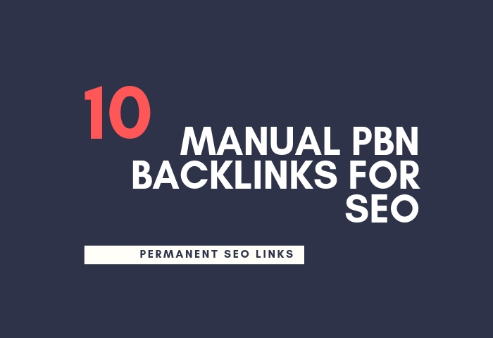 I Will Give You Permanent 10 Manual Pbn Backlinks For SEO